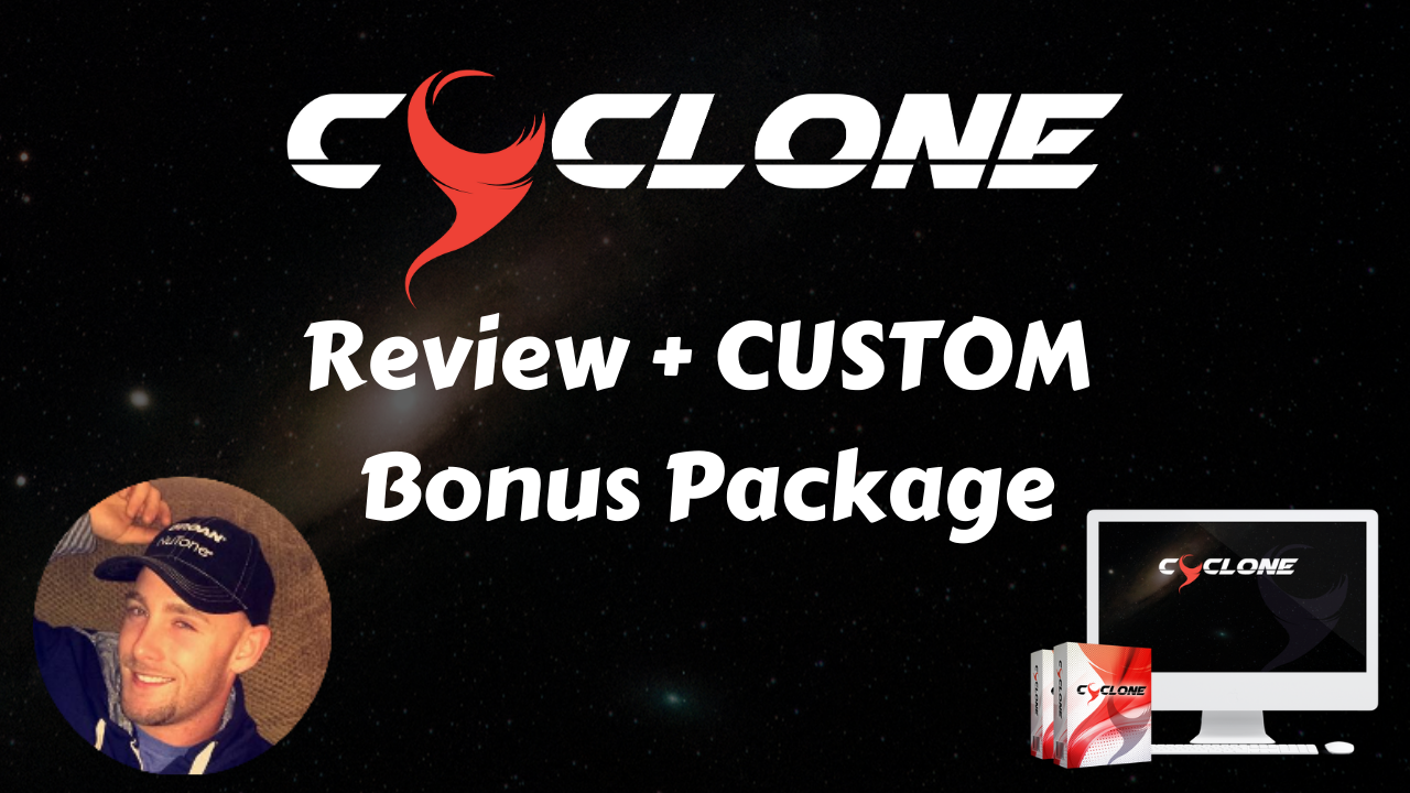 Cyclone Review